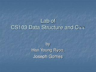 Lab of  CS103 Data Structure and C++