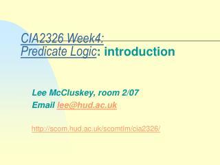 CIA2326 Week4: Predicate Logic : introduction
