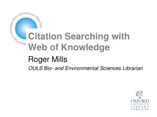 Citation Searching with Web of Knowledge