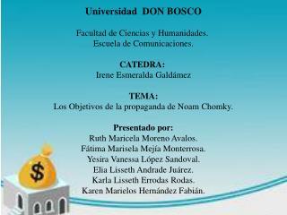 Universidad  DON BOSCO Facultad de Ciencias y Humanidades. Escuela de Comunicaciones. CATEDRA: