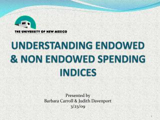 Understanding endowed & non endowed spending indices
