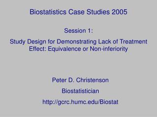 Biostatistics Case Studies 2005