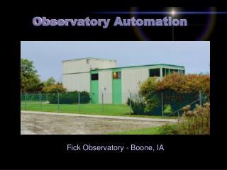 Fick Observatory - Boone, IA