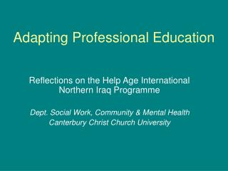 Adapting Professional Education