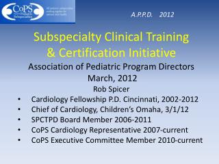 Subspecialty Clinical Training & Certification Initiative