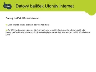 Datový balíček Ufonův internet
