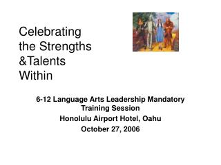 Celebrating the Strengths Talents Within
