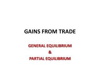 GAINS FROM TRADE
