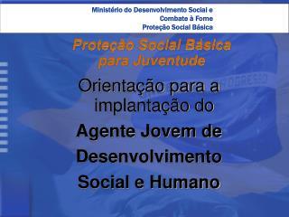 Proteção Social Básica  para Juventude