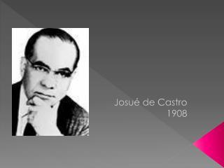 Josué de Castro 1908