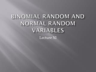 Binomial Random and Normal Random Variables