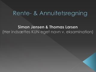 Rente- & Annuitetsregning