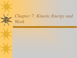 Chapter 7: Kinetic Energy and Work