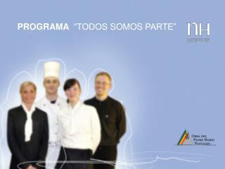 """PROGRAMA   """"TODOS SOMOS PARTE"""""""