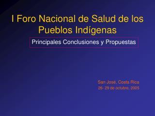 I Foro Nacional de Salud de los Pueblos Indígenas