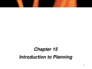 Chapter 15 Introduction to Planning