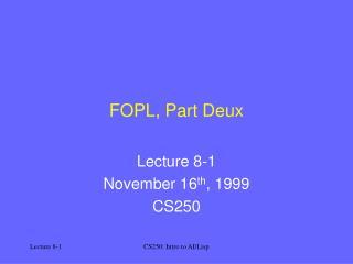 FOPL, Part Deux