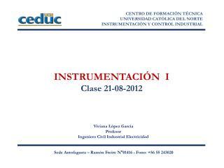 INSTRUMENTACIÓN  I Clase 21-08-2012