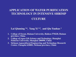 APPLICATION OF WATER PURIFICATION TECHNOLOGY IN INTENSIVE SHRIMP CULTURE