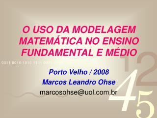 O USO DA MODELAGEM MATEM TICA NO ENSINO FUNDAMENTAL E M DIO