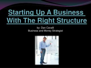 Starting A Business With The Right Structure