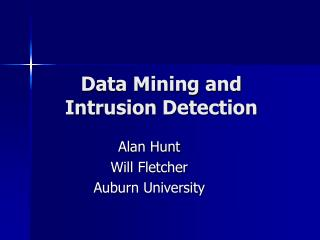Data Mining and Intrusion Detection