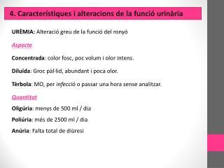 4. Característiques i alteracions de la funció urinària