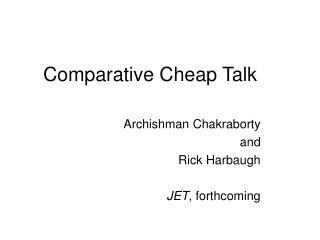 Comparative Cheap Talk