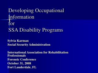 Developing Occupational Information for  SSA Disability Programs