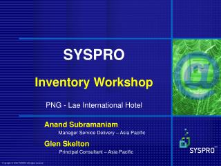 SYSPRO Inventory Workshop PNG - Lae International Hotel