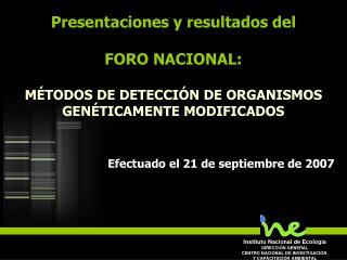 Instituto Nacional de Ecología DIRECCIÓN GENERAL CENTRO NACIONAL DE INVESTIGACIÓN