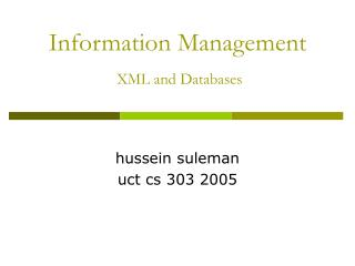 Information Management  XML and Databases