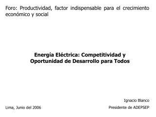 Foro: Productividad, factor indispensable para el crecimiento económico y social