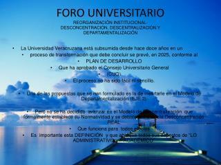 La Universidad Veracruzana está subsumida desde hace doce años en un
