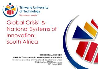 Global Crisis' & National Systems of Innovation:  South Africa