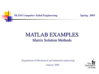 MATLAB EXAMPLES Matrix Solution Methods