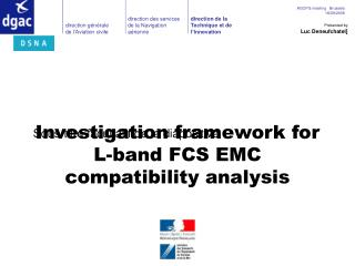 Investigation framework for L-band FCS EMC compatibility analysis