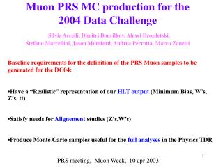 Baseline requirements for the definition of the PRS Muon samples to be generated for the DC04: