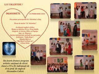 """Prezentare powerpoint-St. Valentine's Day  Piesa de teatru """"St. Valentine"""""""