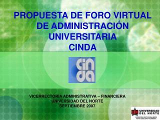 PROPUESTA DE FORO VIRTUAL DE ADMINISTRACIÓN UNIVERSITARIA CINDA
