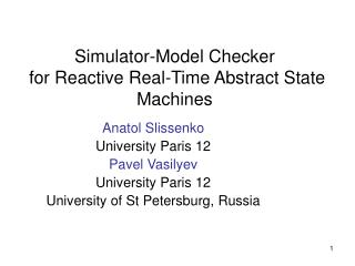 Simulator-Model Checker  for Reactive Real-Time Abstract State Machines