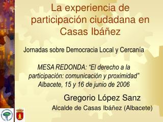 La experiencia de participaci�n ciudadana en Casas Ib��ez