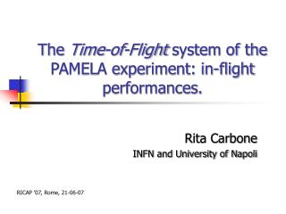 The  Time-of-Flight  system of the PAMELA experiment: in-flight performances.