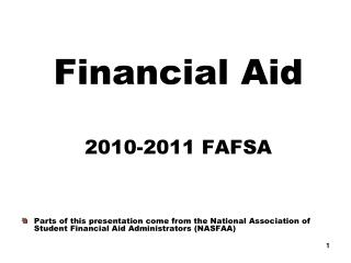 Financial Aid 2010-2011 FAFSA