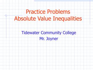 Practice Problems Absolute Value Inequalities