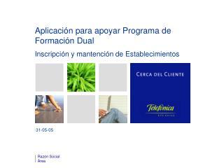 Aplicación para apoyar Programa de Formación Dual Inscripción y mantención de Establecimientos