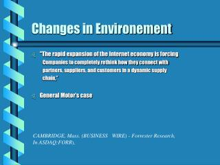 Changes in Environement