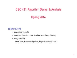 CSC 421: Algorithm Design & Analysis Spring 2014