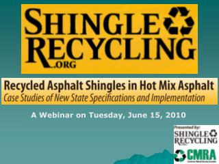 A Webinar on Tuesday, June 15, 2010