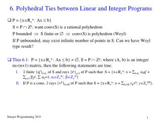 6. Polyhedral Ties between Linear and Integer Programs